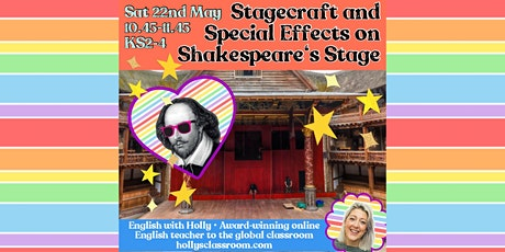 Stagecraft and Special Effects on Shakespeare's Stage Tickets