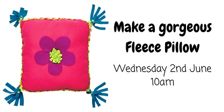 Make a gorgeous Fleece Pillow - No Sewing Needed! tickets