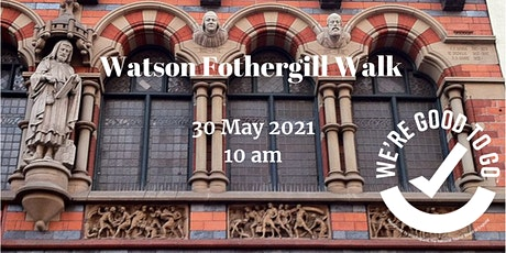 Watson Fothergill Walk: Architecture of Victorian Nottingham 30 May 2021 tickets