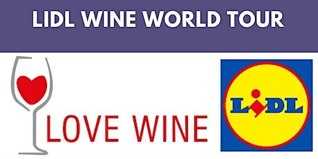 Online wine tasting - Love Wine and Lidl world wine tour tickets