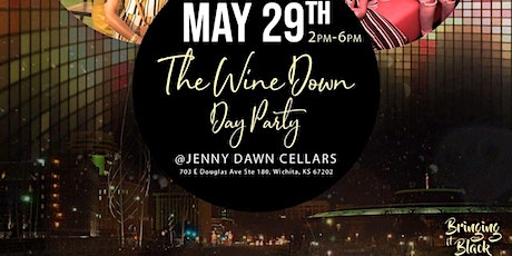 Bringing It Black Presents: The Wine Down Day Party tickets