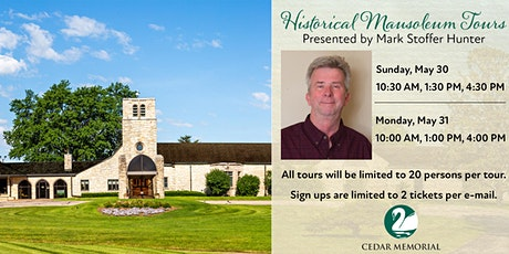Sunday 5/30 Historical Mausoleum Tours | Chapel of Memories Mausoleum tickets