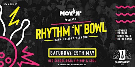 Movin' Presents: Rhythm & Bowl tickets