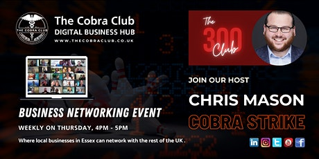 The 300 Club - Online Business Networking Event, Chelmsford, Colchester tickets