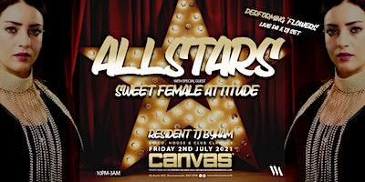 Canvas Allstars presents Sweet Female Attitude