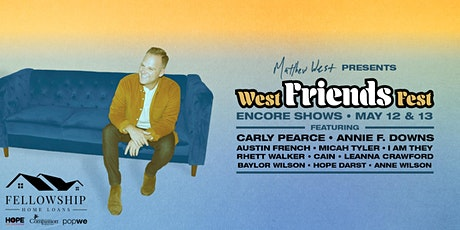 Matthew West - West Friends Fest  ENCORE! | 8pm ET tickets