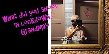 PHOTOGRAPHY TALK:  What did you do in lockdown, Grandma? tickets