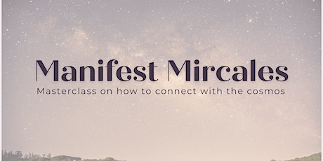 Manifest Miracles Masterclass tickets