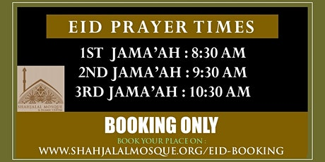 EID JAMAAT | 10:30 AM | SHAHJALAL MOSQUE MANCHESTER tickets