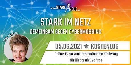 Stark im Netz - Gemeinsam gegen CyberMobbing mit Sabrina für KIDS ab 9 J. Tickets