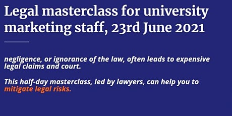 Legal Masterclass for University Marketing tickets