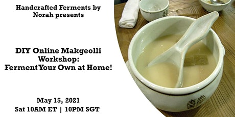 DIY Online Makgeolli Workshop: Ferment Your Own at Home! tickets