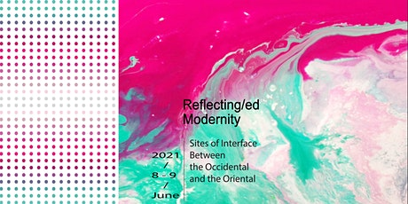 Conference Reflecting/ed Modernity tickets