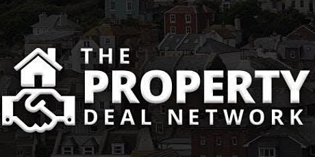 Property Deal Network Cardiff - Property Investor Meet up tickets