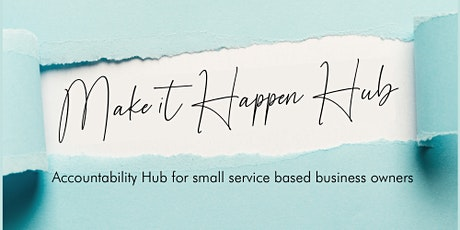 Make It Happen Hub tickets
