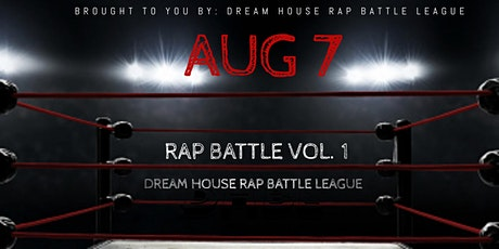 Dream House Rap Battle Vol.1 tickets