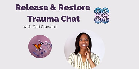 iGot You Healing presents... Release & Restore Trauma Chat! tickets