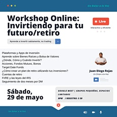 Workshop: Invirtiendo para tu futuro/retiro tickets