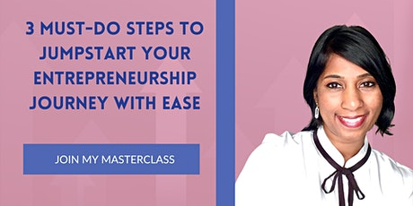 3 Must-Do Steps to Jumpstart your Entrepreneurship Journey with Ease tickets