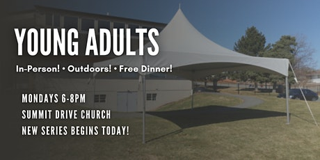 Summit Young Adults - PLEASE PARK AT ALBERT MACGOWAN PARK & WALK TO CHURCH! tickets