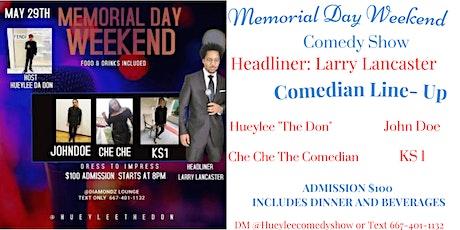 """Comedy Extravaganza """"Memorial Day Weekend"""" tickets"""
