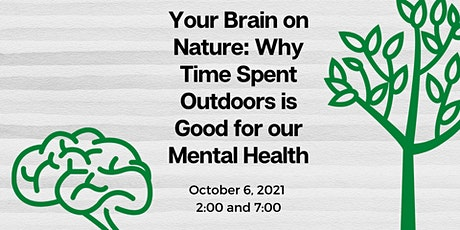 Your Brain on Nature: Why Time Spent Outdoors is Good for our Mental Health tickets