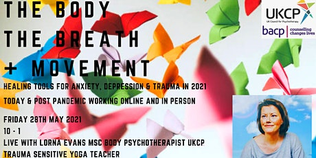 Integrating Body Breath & Movement within your Therapeutic Relationships tickets