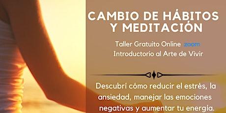 Taller Gratuito Online Cambio de Hábitos y Meditación entradas