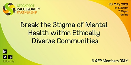 Break the Stigma of Mental Health within Ethically Diverse Communities tickets