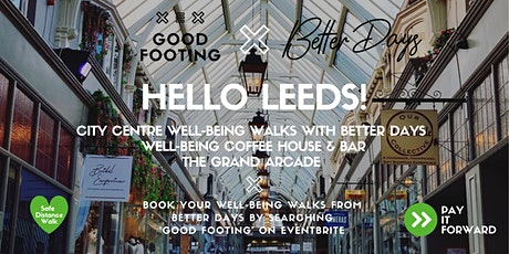 Better Days X Good Footing  Lunchtime Well-being walks tickets