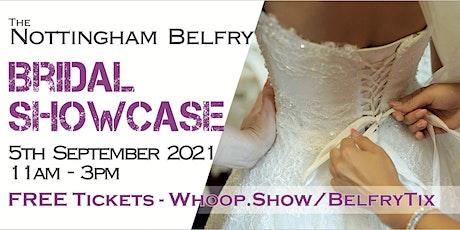 Nottingham Belfry Bridal Showcase 2021 tickets