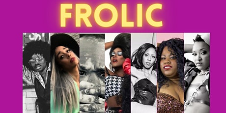 FROLIC Burlesque & Drag tickets