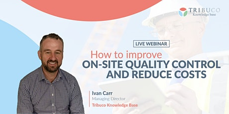 How to Improve On-Site Quality Control & Reduce Costs tickets