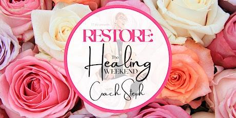 RESTORE: A Weekend of Healing tickets