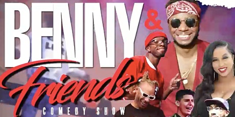 Benny & Friends Comedy Show w/ a Hip-Hop Twist  @ Uptown Comedy Corner tickets
