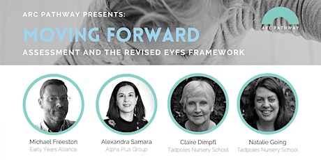 Moving Forward: Assessment and the Revised EYFS Framework Tickets