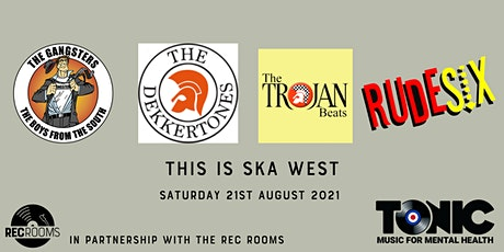 This is SKA WEST tickets