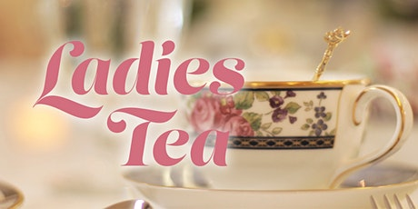 Ladies Tea at the Devin's Home tickets