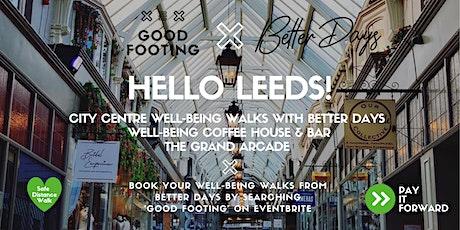 Better Days X Good Footing  Post-work Well-being Walks tickets