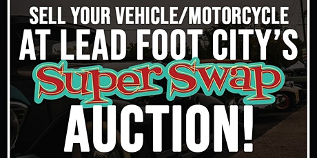 Auto Auction, Cars, Trucks, Bikes, Auto Parts & Tools at Lead Foot City tickets