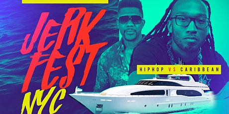 Hot 97.1 Jerk Fest  Yacht Party DJ Wallah & DJ Norie tickets