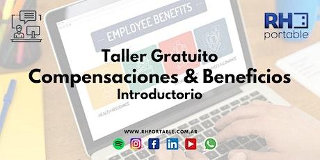 """Taller Gratuito """"Compensaciones & Beneficios - Introductorio"""" entradas"""