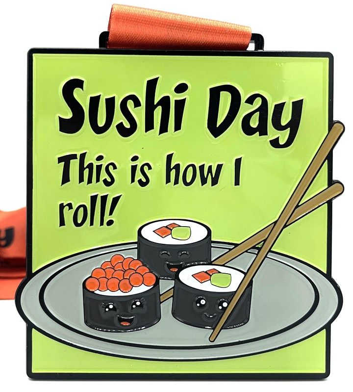 2021 Sushi Day 1M 5K 10K 13.1 26.2-Participate from Home. Save $5! image