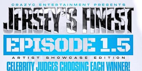 Jersey's Finest 1.5 Artist Showcase Edition tickets