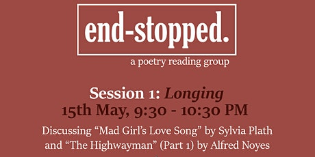end-stopped. (a poetry reading group) | Longing tickets