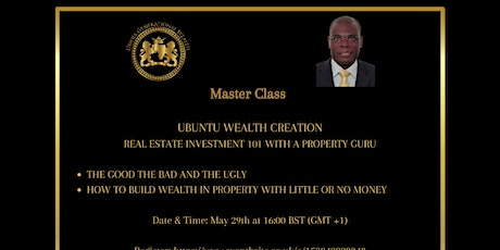 Ubuntu Wealth Creation  - Real Estate Investment 101 (Master Class) tickets