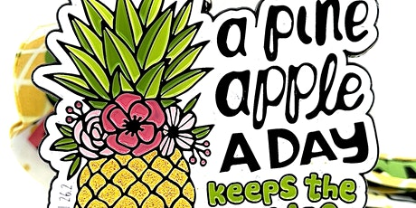 Be a Pineapple 1M 5K 10K 13.1 26.2-Participate from Home. Save $5 now! tickets
