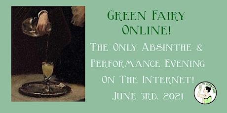 Green Fairy Online June 3rd, 2021 tickets