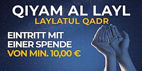 QIYAM AL LAYL, 08.05.2020 - EINTRITT MIT EINER SPENDE VON MIN. 10€ Tickets