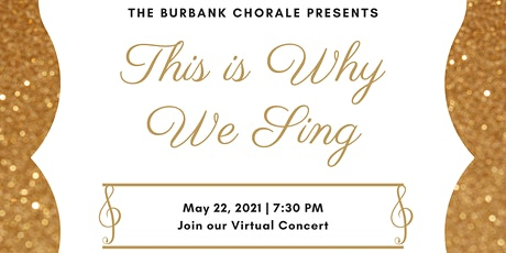 This is Why We Sing: A  Virtual Spring Concert tickets